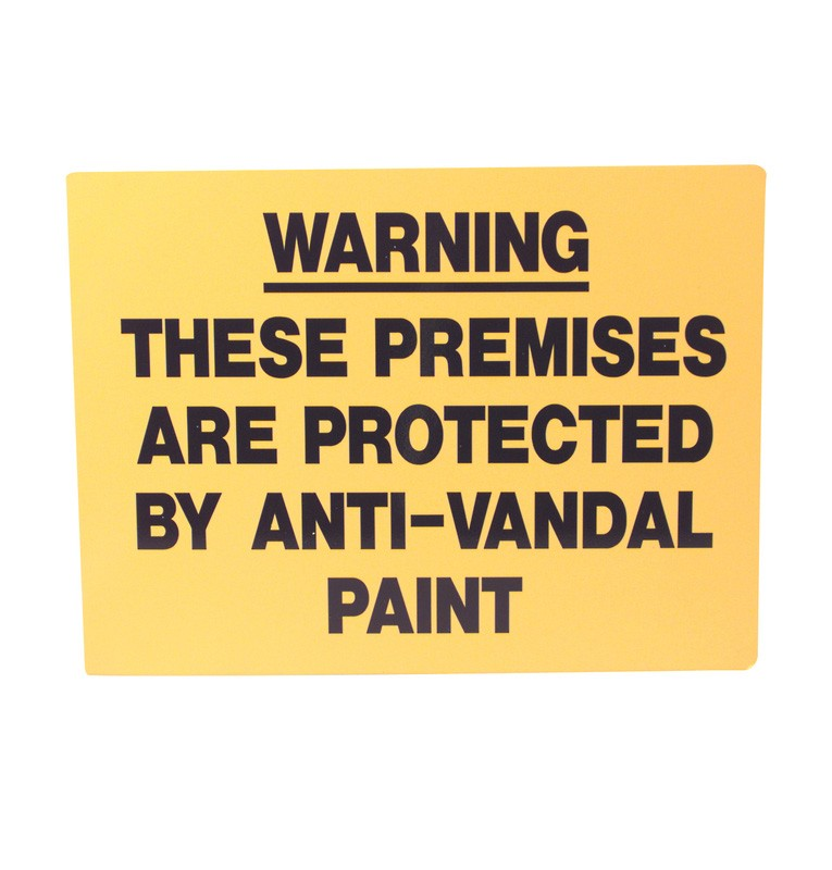 Rigid Anti Vandal Climb Paint Warning Sign